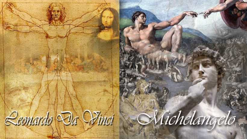 Renaissance artists: Da Vinci or Michelangelo