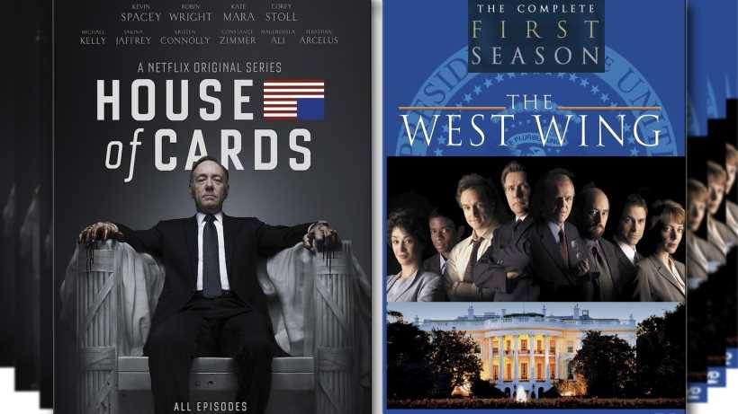 West Wing Vs House Of Cards