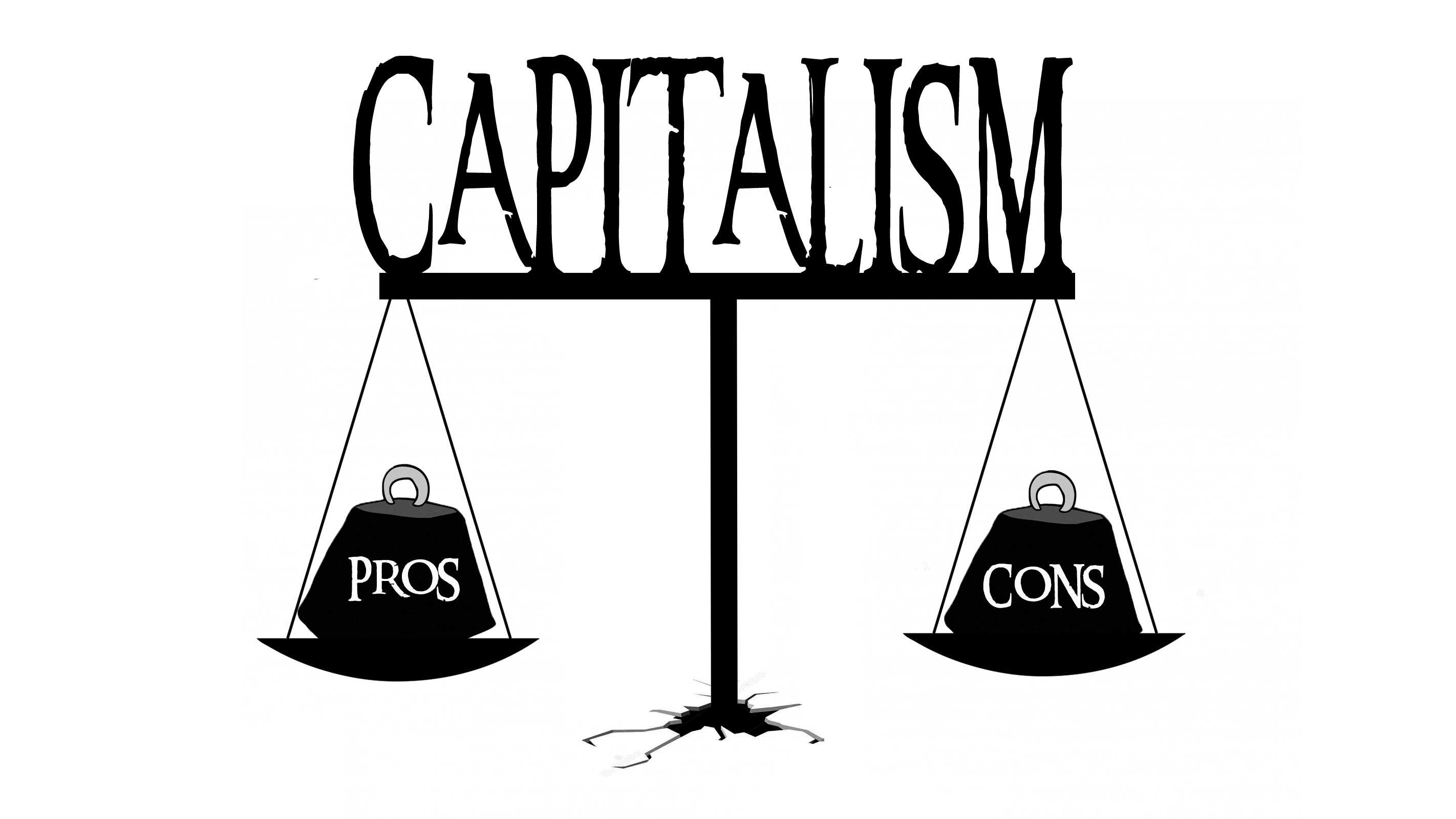 pros and cons of capitalism netivist